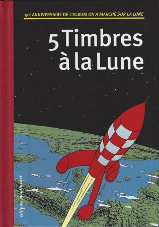 Livre Illustré Rémi - 5 Timbres à la Lune (Belgique)
