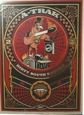 Sérigraphie Fairey - A-Trak Dirty South Dance 2 (A-Trak)