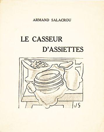 Livre Illustré Gris  - A. Salacrou : LE CASSEUR D'ASSIETTES. 5 LITHOGRAPHIES ORIGINALES (1924).