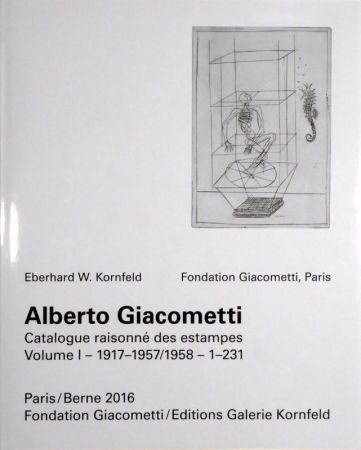Livre Illustré Giacometti - Alberto Giacometti. Catalogue raisonné des estampes.