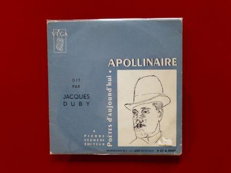 Aucune Technique Apollinaire - Apollinaire dit par Jacques Duby