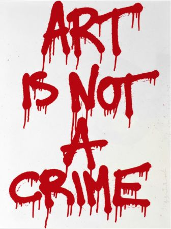 Sérigraphie Mr. Brainwash - Art is not a Crime