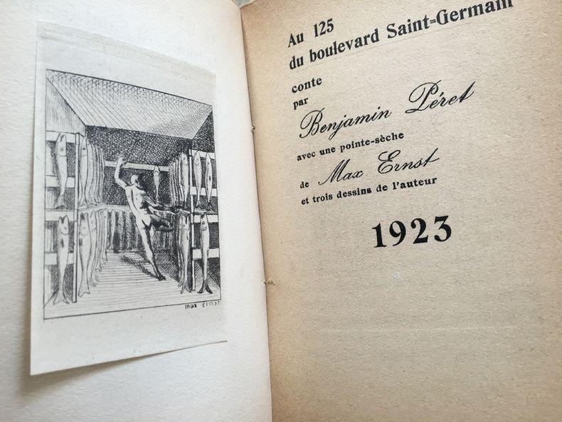 Livre Illustré Ernst - AU 125 DU BOULEVARD SAINT-GERMAIN. Conte par Benjamin Péret (1923)