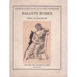 Livre Illustré Picasso -  BALLETS RUSSES. Grande saison d'art de la VIIIe Olympiade.