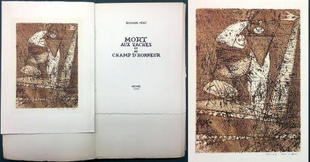 Eau-Forte Et Aquatinte Ernst - Benjamin Péret : MORT AUX VACHES ET AU CHAMP D'HONNEUR. 1/50 avec l'eau-forte signée de Max Ernst.