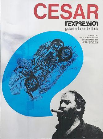 Sérigraphie Cesar - «César L'Expression Galerie Claude Bollack» (1974)