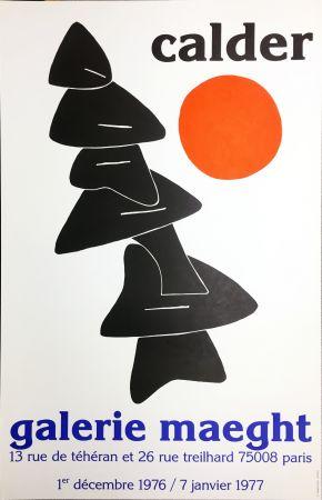 Affiche Calder - CALDER 76 : Exposition à la Galerie Maeght Dec. 1976 - Janv. 1977.