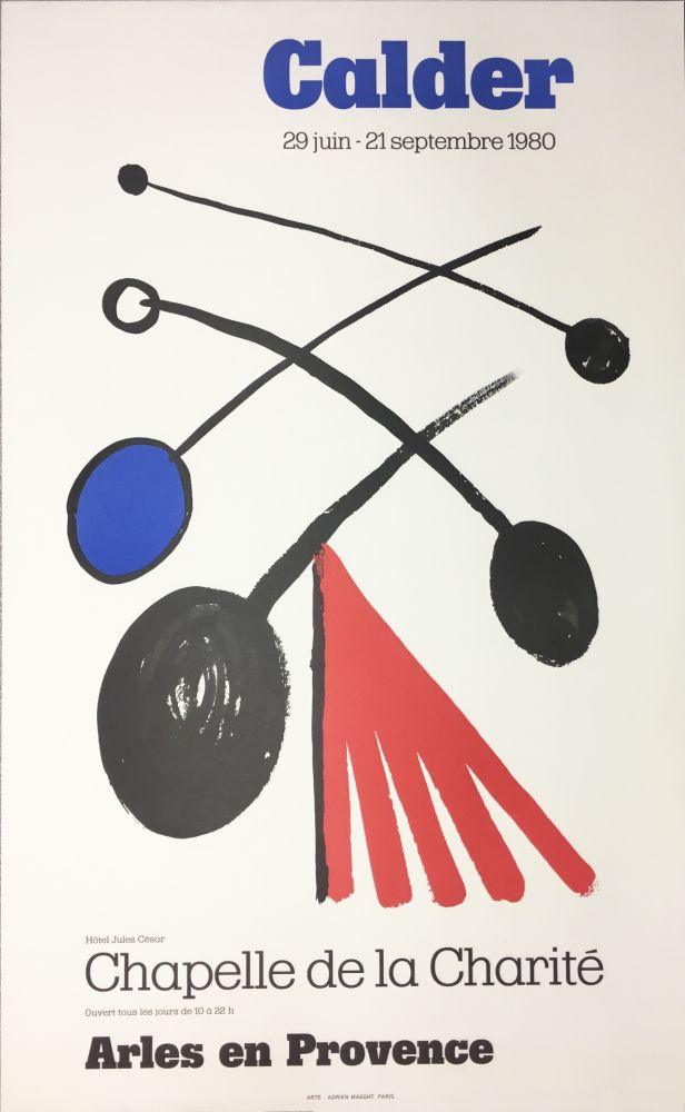 Affiche Calder - CALDER 80 : Exposition à la Chapelle de la Charité en Arles .