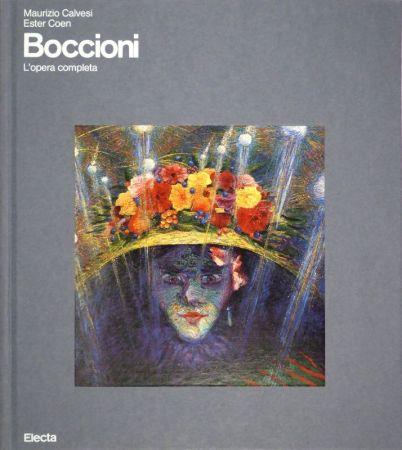 Livre Illustré Boccioni - CALVESI, Maurizio / Ester COEN. Boccioni. (L'opera completa).