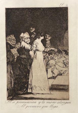 Eau-Forte Goya - Capricho 2. El si pronuncian y la mano alargan al primero que llegan