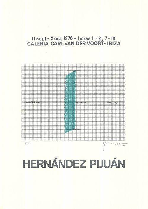 Sérigraphie Hernandez Pijuan - Cartel de la exposición Galería Carl van der Voort, Ibiza