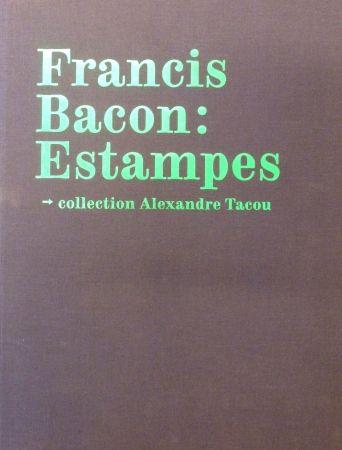 Aucune Technique Bacon - Catalogue raisonné of the prints