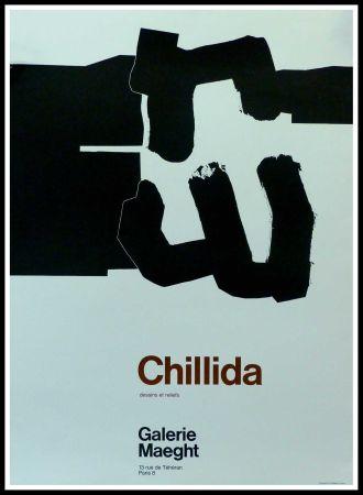 Affiche Chillida - CHILLIDA - DESSINS ET RELIEFS GALERIE MAEGHT PARIS
