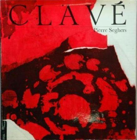 Livre Illustré Clavé - Clavé (Pierre Seghers)