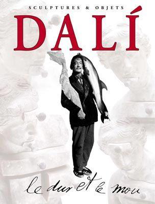 Livre Illustré Dali - Dali - Le Dur et Le Mou. Sculptures & Objets