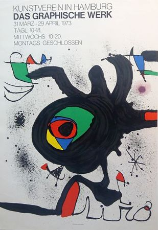Affiche Miró - DAS GRAPHISCHE WERK. Kunstverein in Hamburg. Affiche originale, 1973.