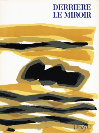 Livre Illustré Ubac - DERRIÈRE LE MIROIR n° 142 . GOUACHES ET ARDOISES TAILLÉES. Mars 1964. DE LUXE SIGNÉ
