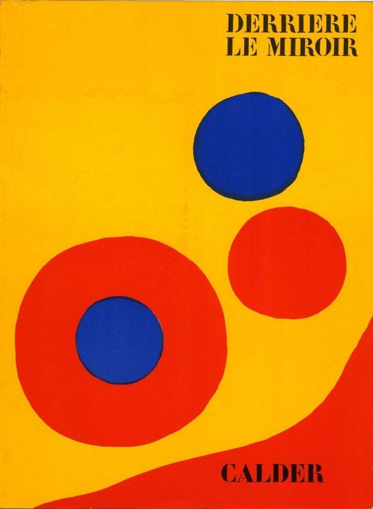 Livre Illustré Calder - DERRIÈRE LE MIROIR N° 201. 5 LITHOGRAPHIES ORIGINALES EN COULEURS.1973.