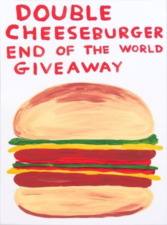 Sérigraphie Shrigley - Double Cheeseburger End Of The World Giveaway