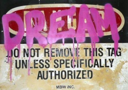 Sérigraphie Mr. Brainwash - Dream 2012