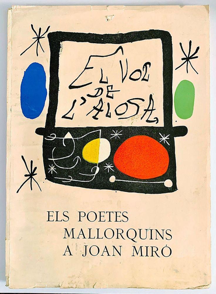 Livre Illustré Miró - El vol de l Alosa. Els poetes mallorquins a Joan Miró (1973)