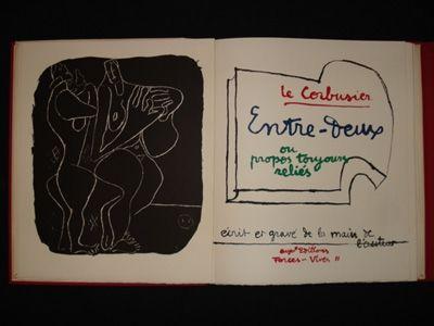 Lithographie Le Corbusier - Entre-deux ou propos toujours réliés, écrit et gravé de la main de l'auteur.