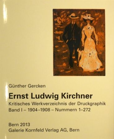Livre Illustré Kirchner - Ernst Ludwig Kirchner. Verzeichnis des graphischen Werkes.