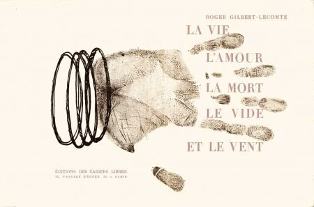 Livre Illustré Sima - GILBERT-LECOMTE (Roger). La Vie, l'amour, la mort, le vide et le vent.