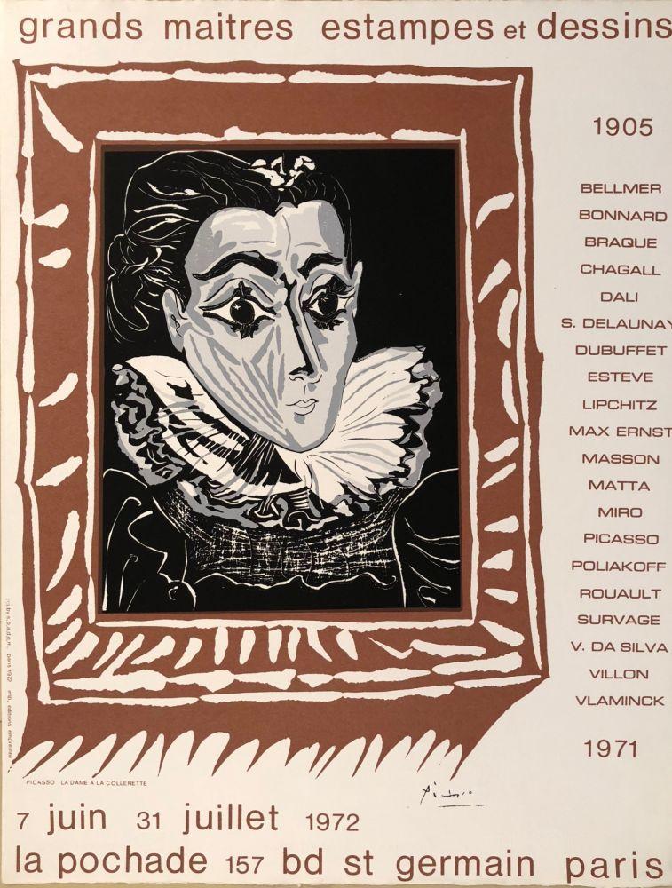 Affiche Picasso - Grands Maîtres estampes et Dessins 1905 - 1972 - Galerie La Pochade, 7 Juin - 31 Juillet,1972