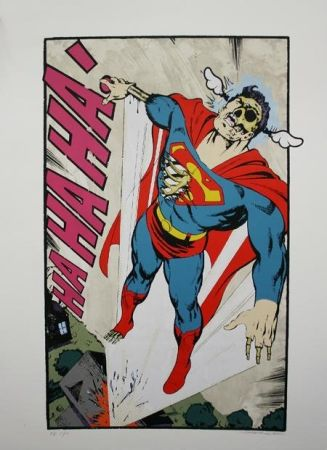 Sérigraphie D-Face - Ha, Ha, Ha Not So Superman