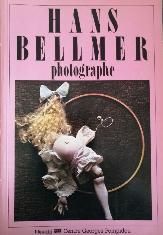 Livre Illustré Bellmer - Hans Bellmer Photographe
