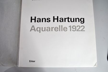 Livre Illustré Hartung - Hans Hartung Aquarelle 1922
