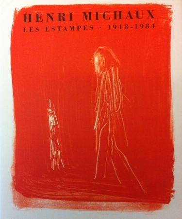 Aucune Technique Michaux - Henri Michaux, Les Estampes, 1948-1984
