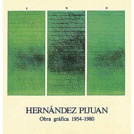 Livre Illustré Hernandez Pijuan - Hernández Pijuan. Obra Gráfica I (1954-1980)