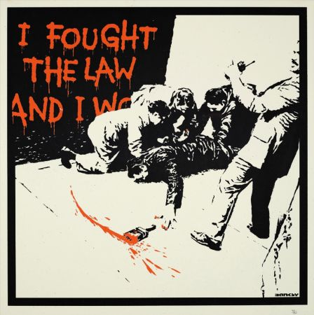 Sérigraphie Banksy - I FOUGHT THE LAW