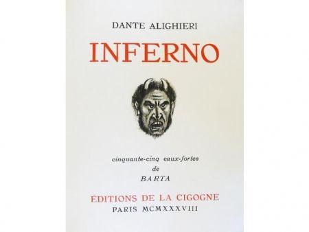 Livre Illustré Barta - Inferno.  Cinquante-cinq eaux-fortes de Barta.