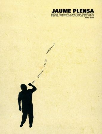 Livre Illustré Plensa - Jaume Plensa. Libros, grabados y múltiples sobre papel 1978-2003