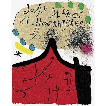 Livre Illustré Miró - Joan Miró. Litógrafo. Vol. I: 1930-1952