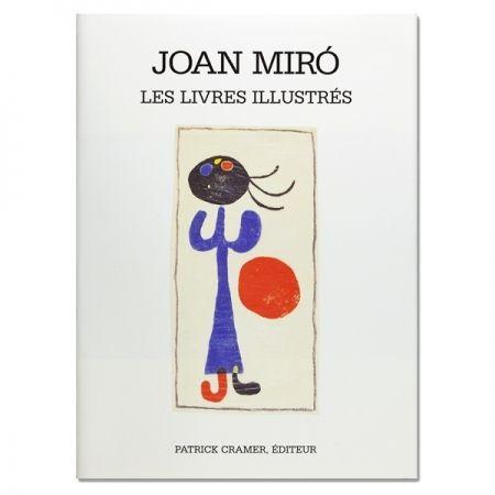 Livre Illustré Miró - Joan Miró. The illustrated books
