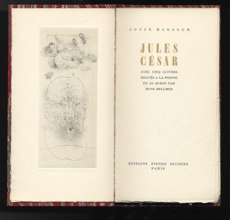 Livre Illustré Bellmer - Joyce Mansour : JULES CÉSAR. Avec 5 gravures de Hans Bellmer (1955).