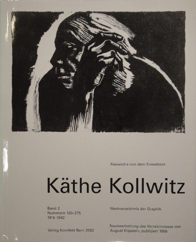 Livre Illustré Kollwitz - Käthe Kollwitz. Werkverzeichnis der Graphik