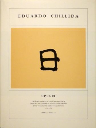 Livre Illustré Chillida - KOELEN, Martin van der. Eduardo Chillida. Opus Prints P.I - P.IV. Catálogo completo de la obra gráfica / Catalogue Raisonnée of the Original Prints / Werkverzeichnis der Druckgraphik , 1959-2001.