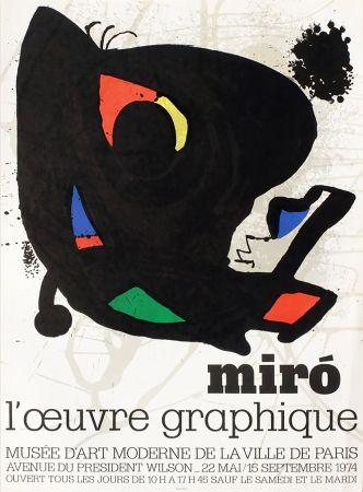 Affiche Miró - L'ŒUVRE GRAPHIQUE. Musée d'Art Moderne, Paris 1974. Affiche originale.