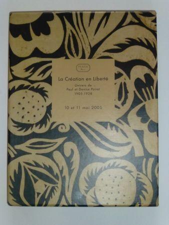 Aucune Technique Poiret - La Création en Liberté , univers de Paul et Denise POIRET 1905 - 1928