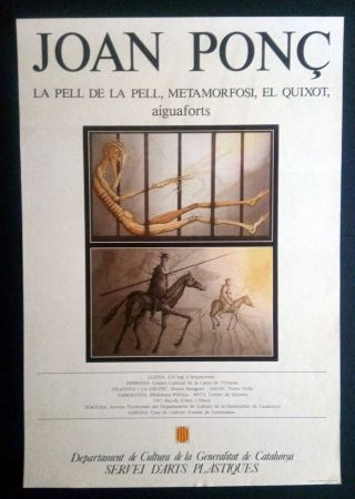 Affiche Ponç - La pell de la pell - Metamorfosi - El Quixot - Aiguaforts