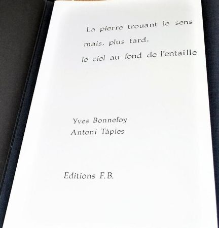 Livre Illustré Tapies - La Pierre Trouant Le Sens Mais, Plus Tard, Le Ciel Au Fond De L'entaille.