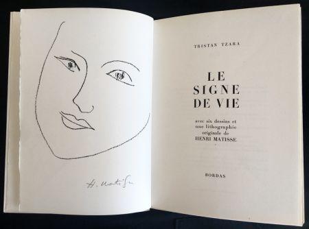 Lithographie Matisse - Le Signe De Vie. Avec Six Dessins Et Une Lithographie Originale D'henri Matisse.