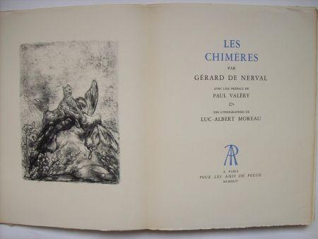 Livre Illustré Moreau - Les Chimères, par Gérard de Nerval. Avec une préface de Paul Valéry & des lithographies de Luc-Albert Moreau