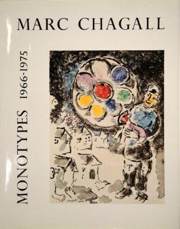 Livre Illustré Chagall - LEYMARIE, Jean. Marc Chagall Monotypes. (Volume II). 1966-1975.
