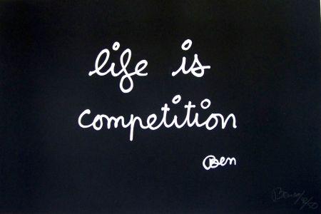 Sérigraphie Vautier - Life is compétition